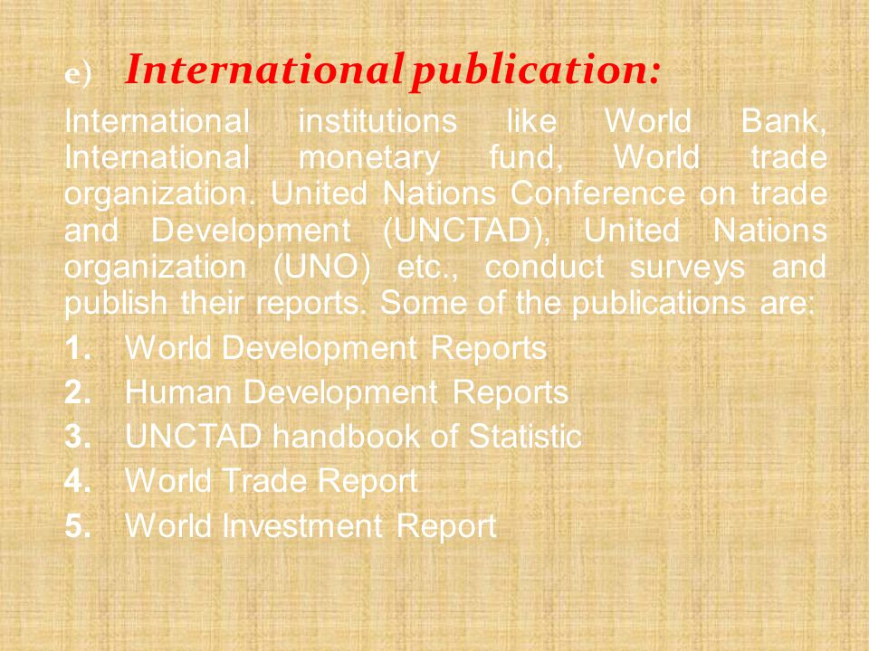 1. World Development Reports 2. Human Development Reports