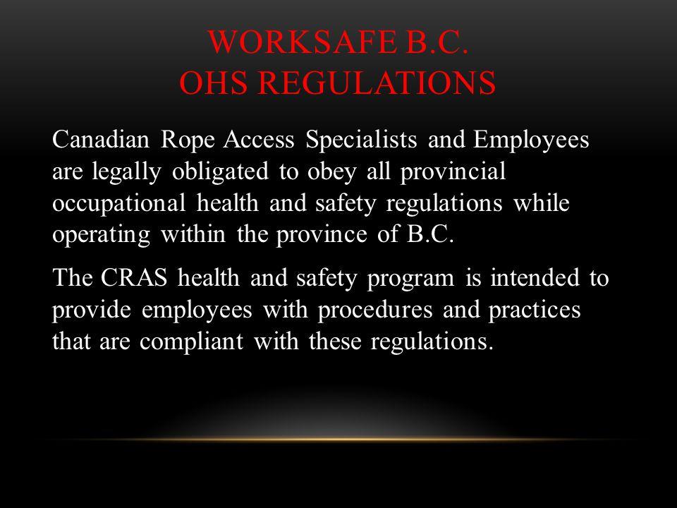 WorkSafe B.C. OHS Regulations