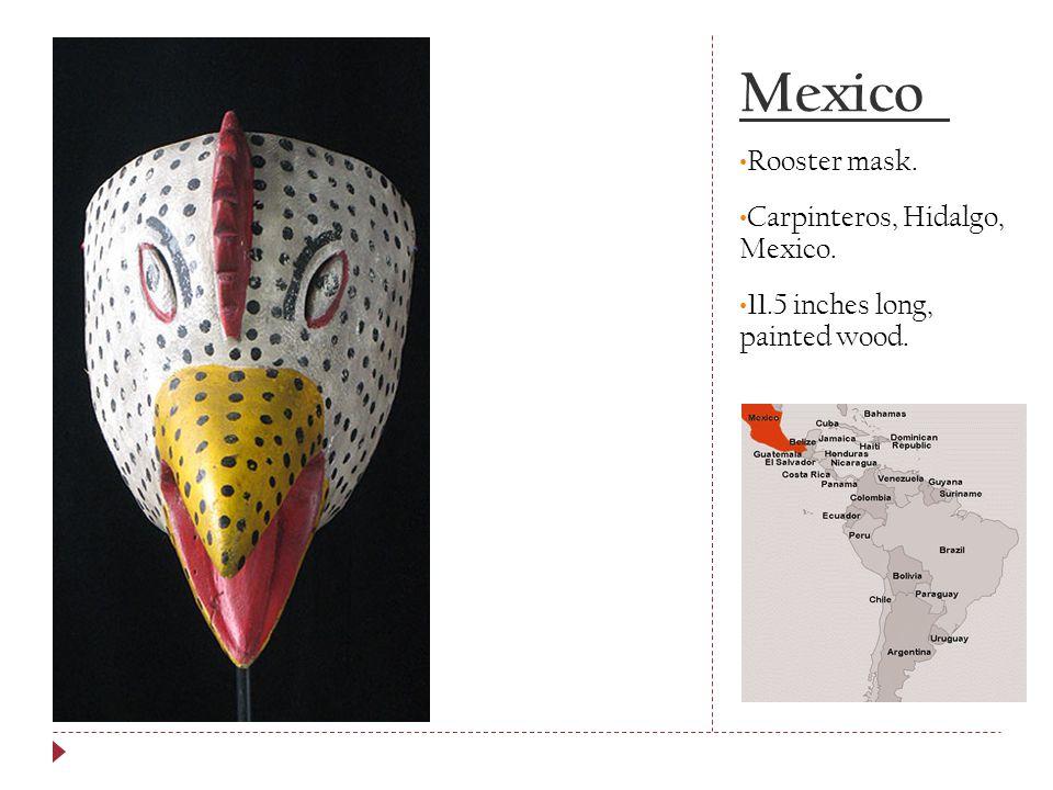 Mexico Rooster mask. Carpinteros, Hidalgo, Mexico.