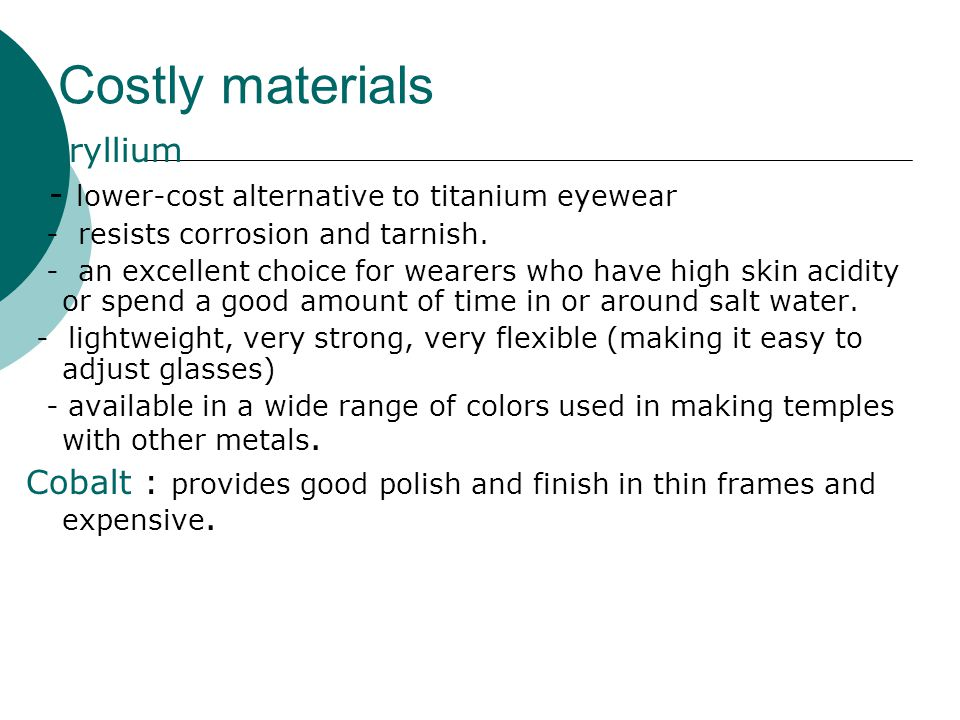 Costly materials Beryllium