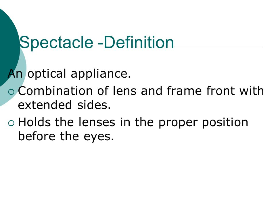 Spectacle -Definition
