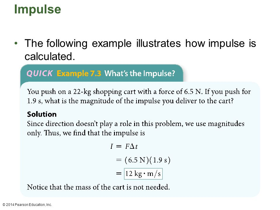 Impulse The following example illustrates how impulse is calculated.