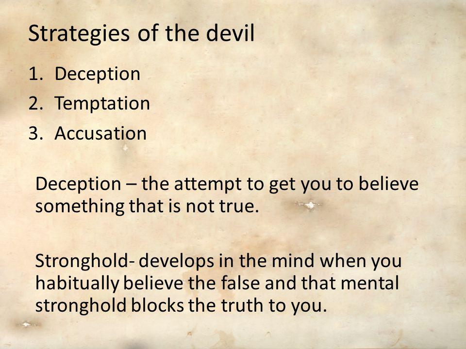 Strategies of the devil