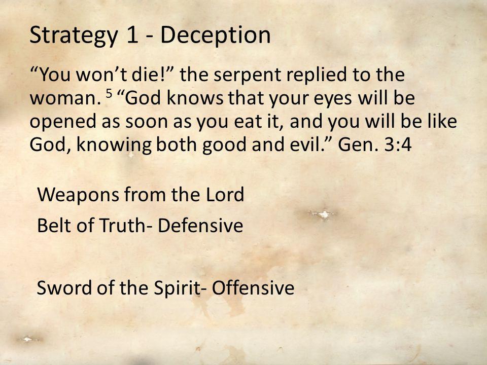 Strategy 1 - Deception