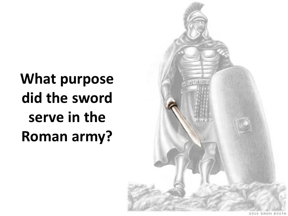 What purpose did the sword serve in the Roman army