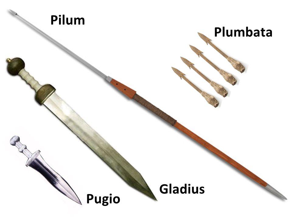 Pilum Plumbata Gladius Pugio