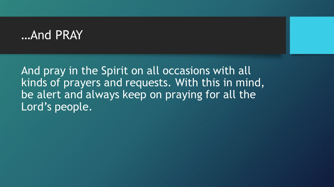 …And PRAY