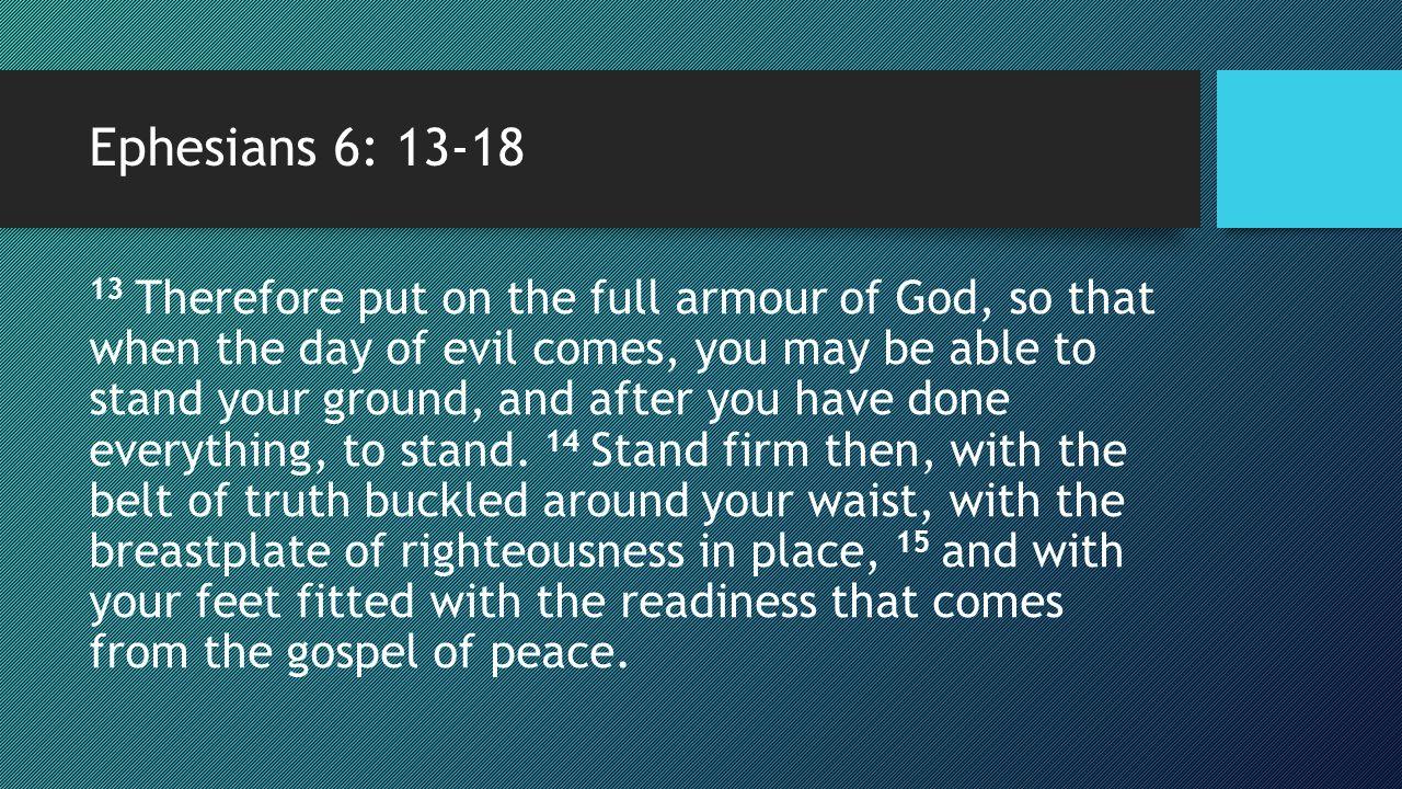 Ephesians 6: 13-18