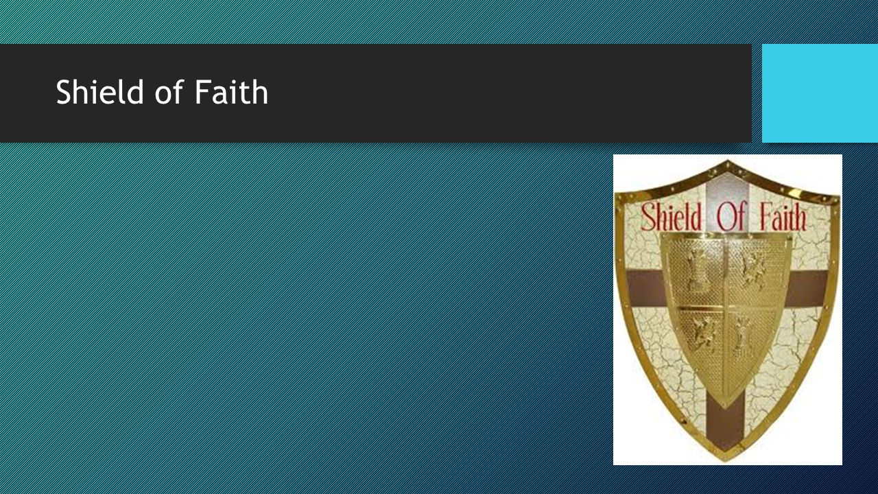 Shield of Faith Extinguish the flaming arrows of the enemy,