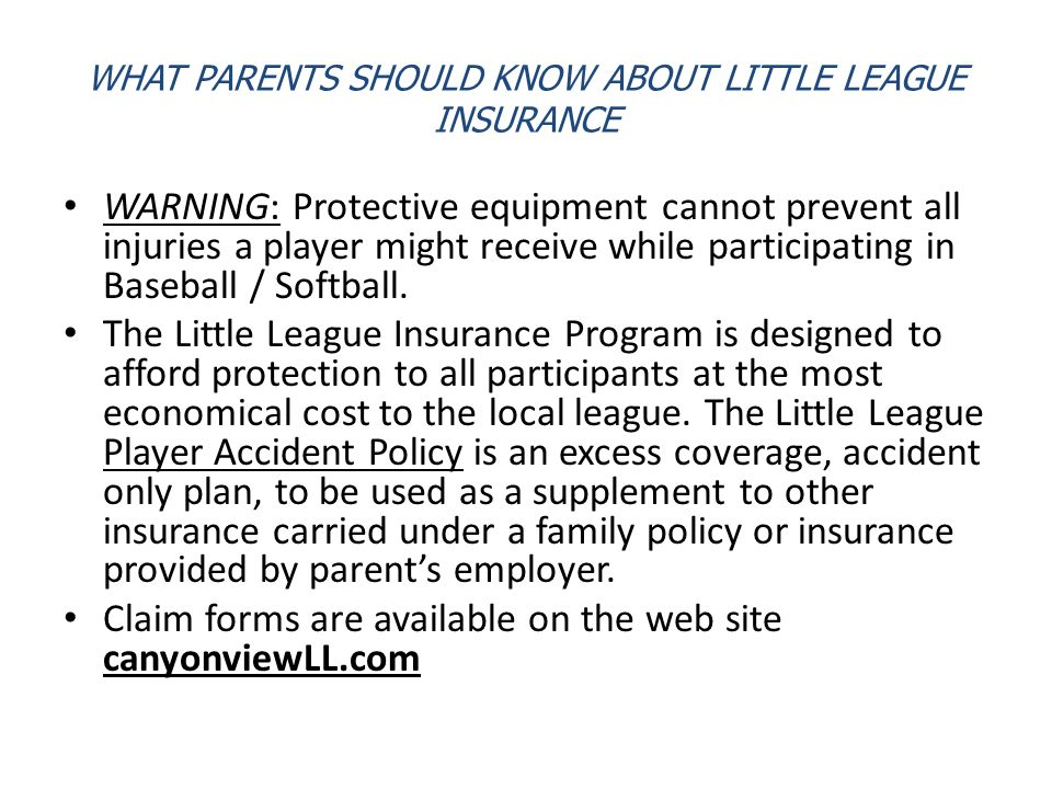 WHAT PARENTS SHOULD KNOW ABOUT LITTLE LEAGUE INSURANCE