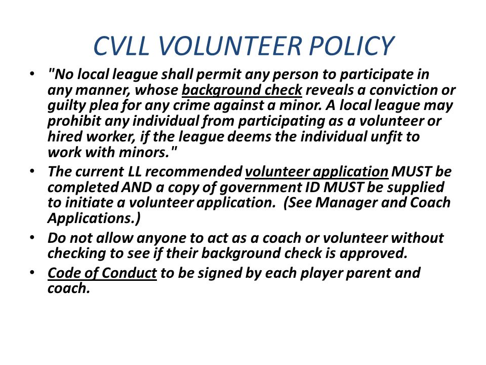CVLL VOLUNTEER POLICY