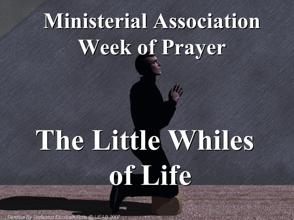 Ministerial Association Week of Prayer