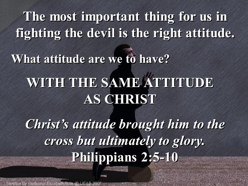 WITH THE SAME ATTITUDE AS CHRIST