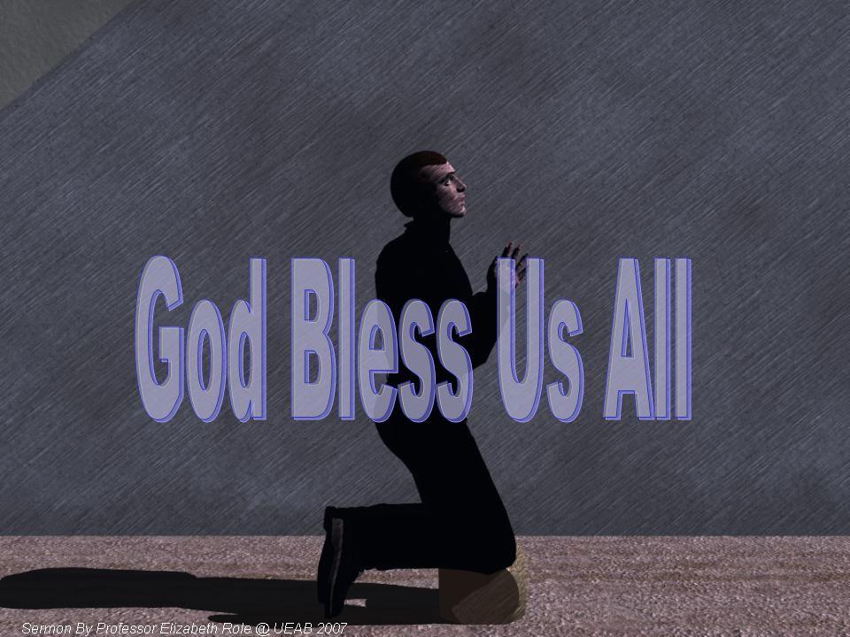 God Bless Us All