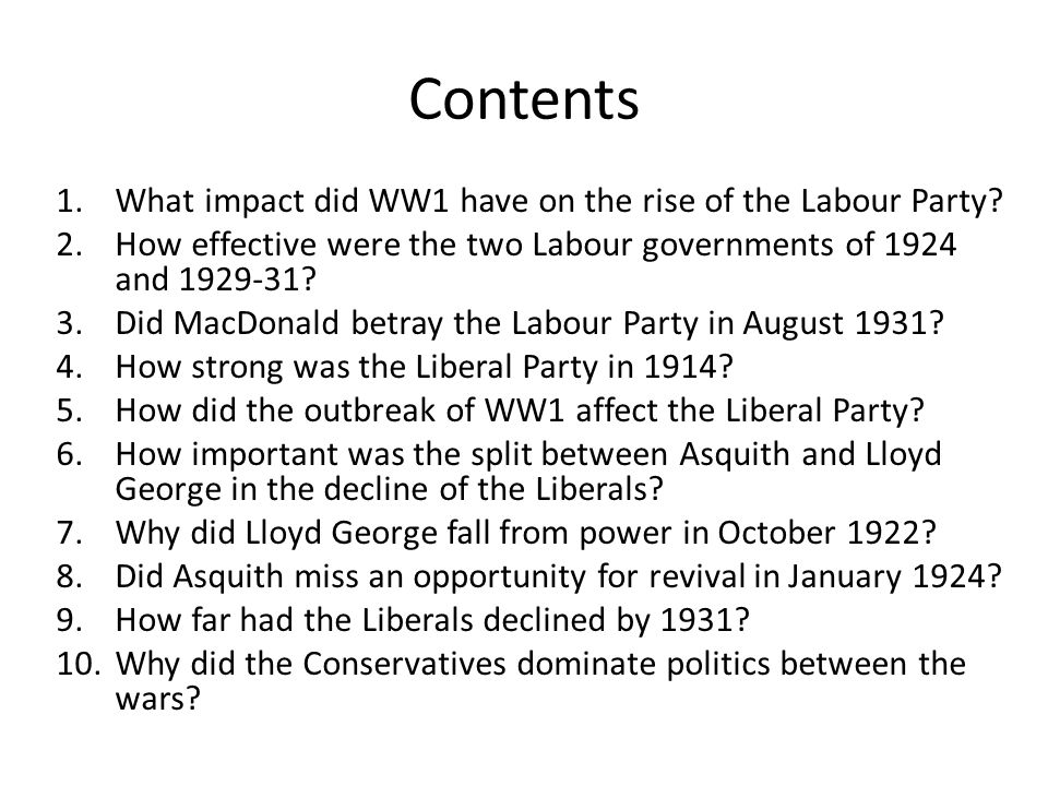 Contents What impact did WW1 have on the rise of the Labour Party