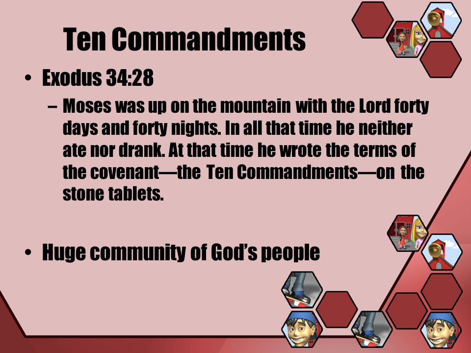 Ten Commandments Exodus 34:28 Huge community of God's people