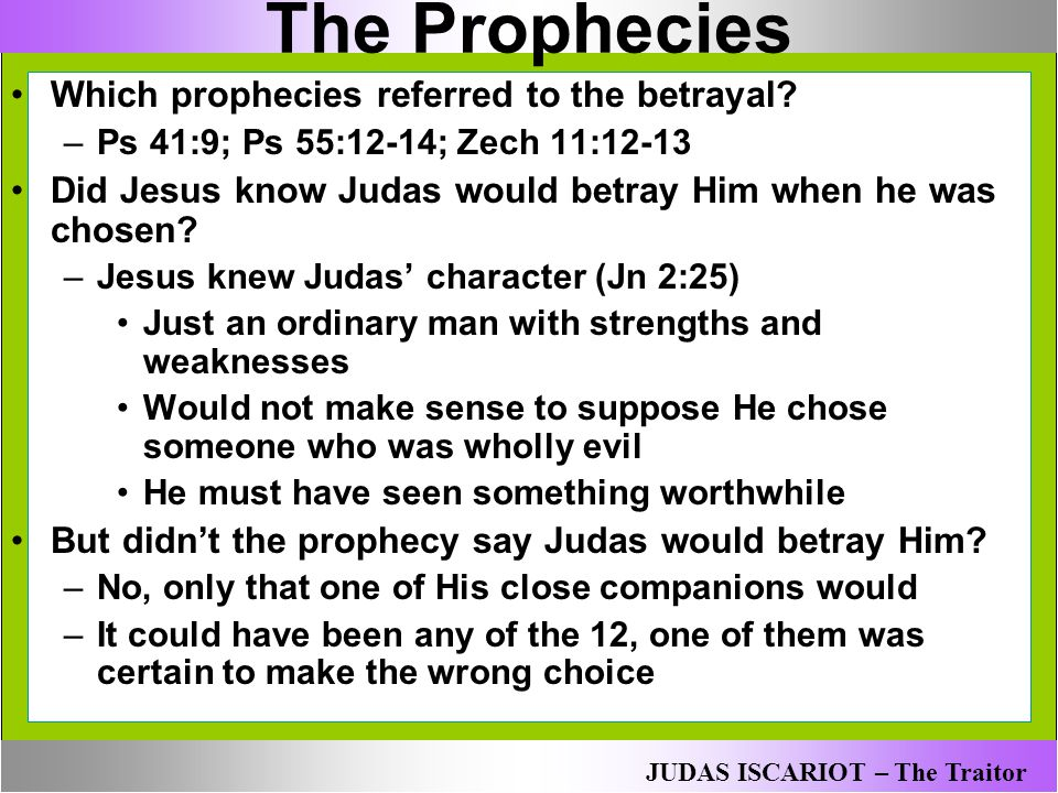 The Prophecies Which prophecies referred to the betrayal