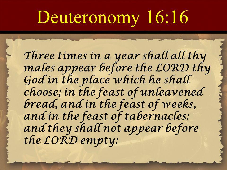 Deuteronomy 16:16