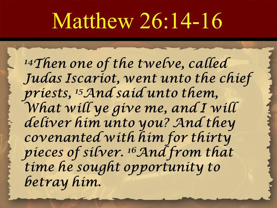 Matthew 26:14-16