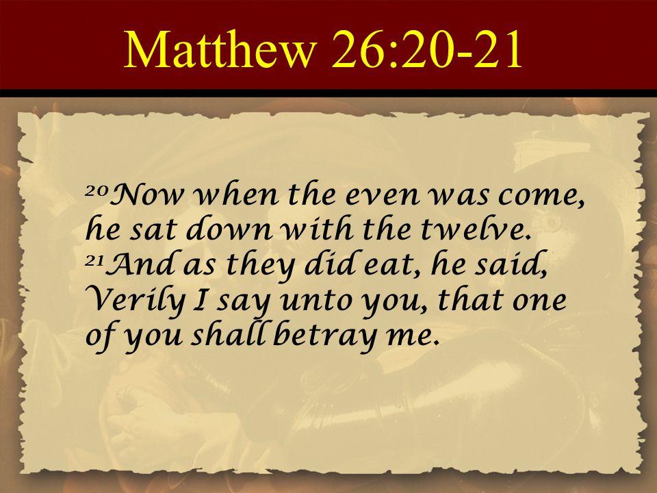 Matthew 26:20-21