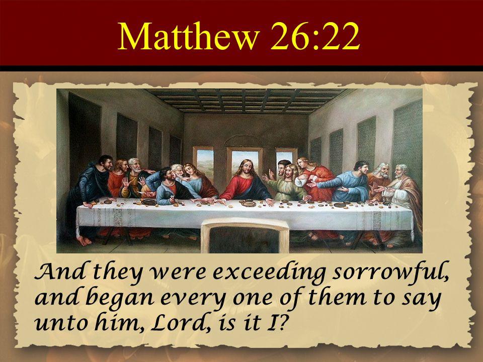 Matthew 26:22