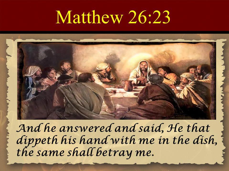 Matthew 26:23