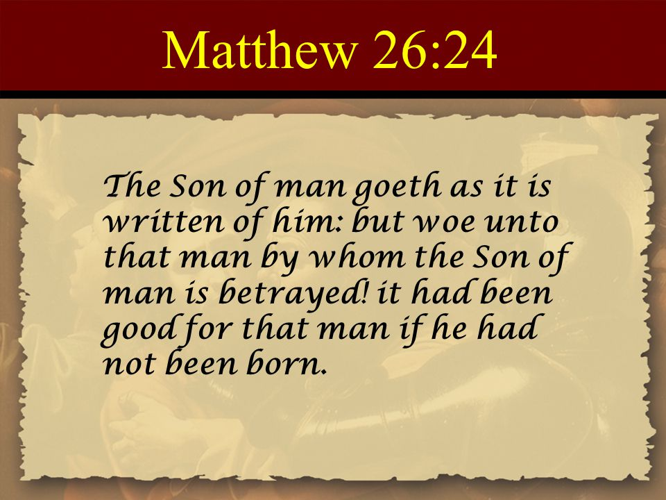 Matthew 26:24