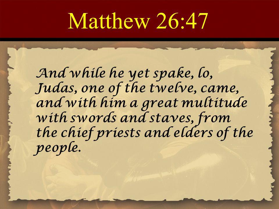 Matthew 26:47