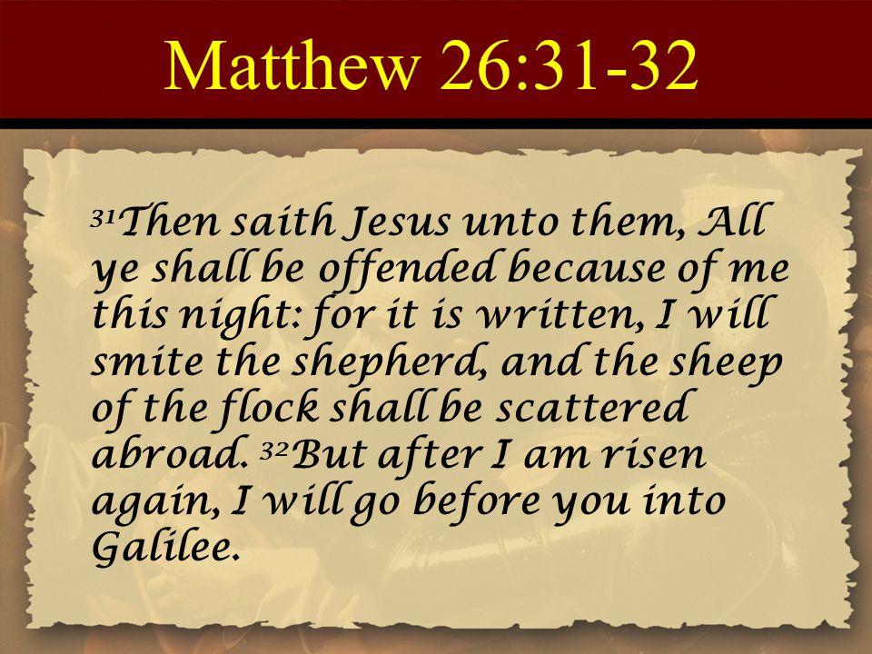 Matthew 26:31-32
