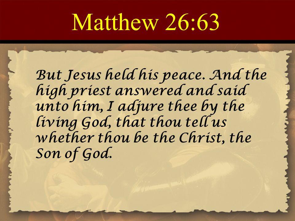 Matthew 26:63