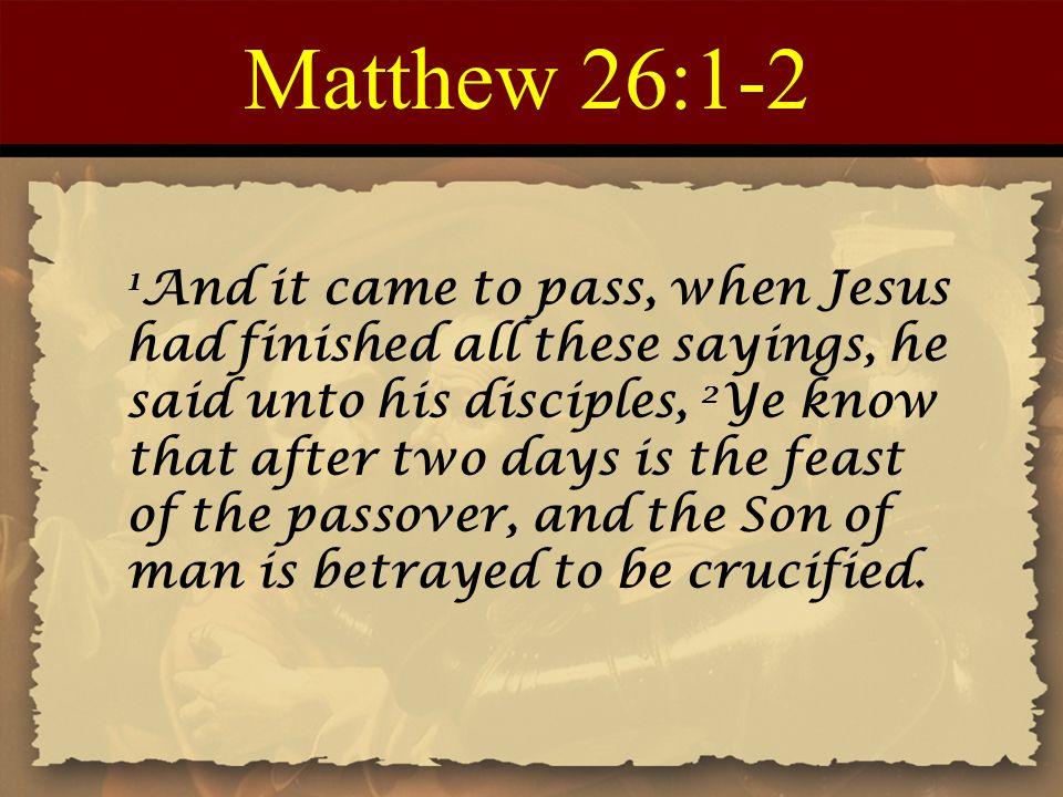 Matthew 26:1-2