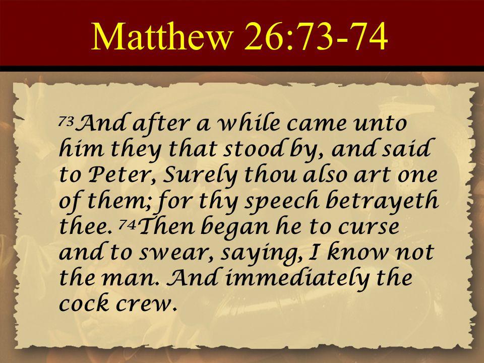 Matthew 26:73-74