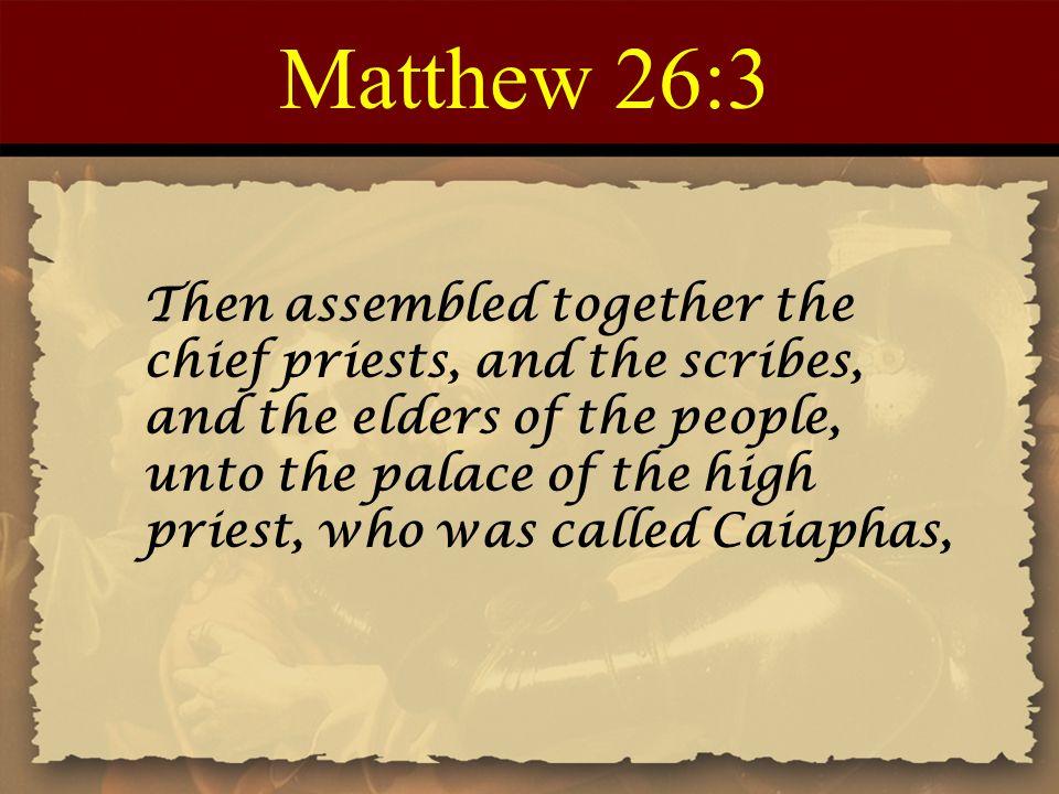 Matthew 26:3