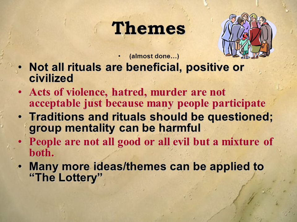 Themes Not all rituals are beneficial, positive or civilized