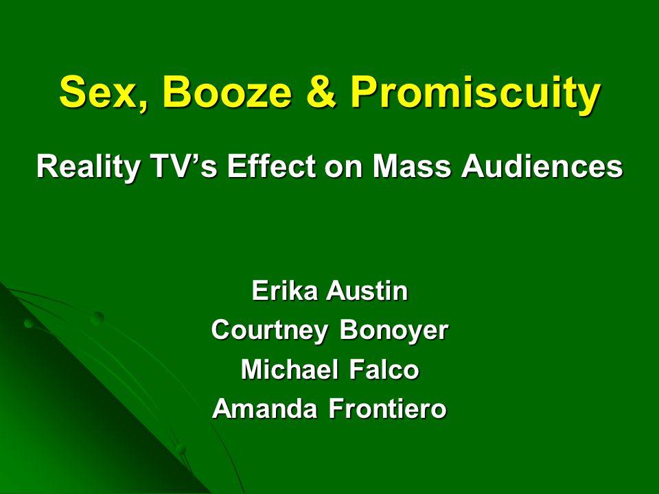Sex, Booze & Promiscuity