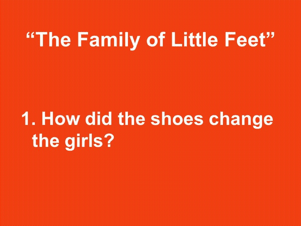 The Family of Little Feet