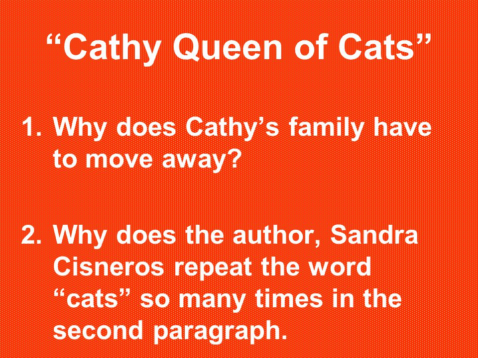 Cathy Queen of Cats Why does Cathy's family have to move away