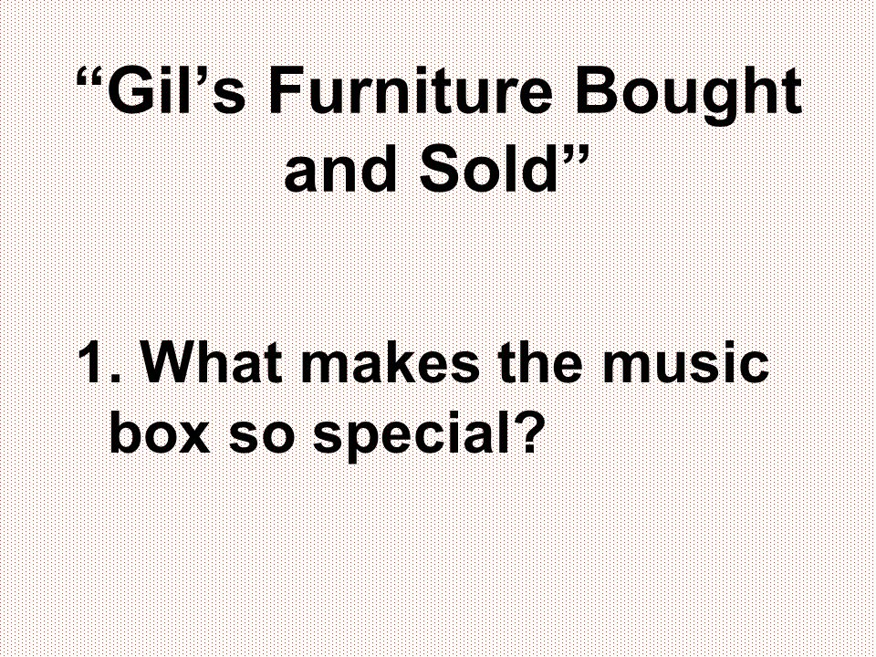 Gil's Furniture Bought and Sold
