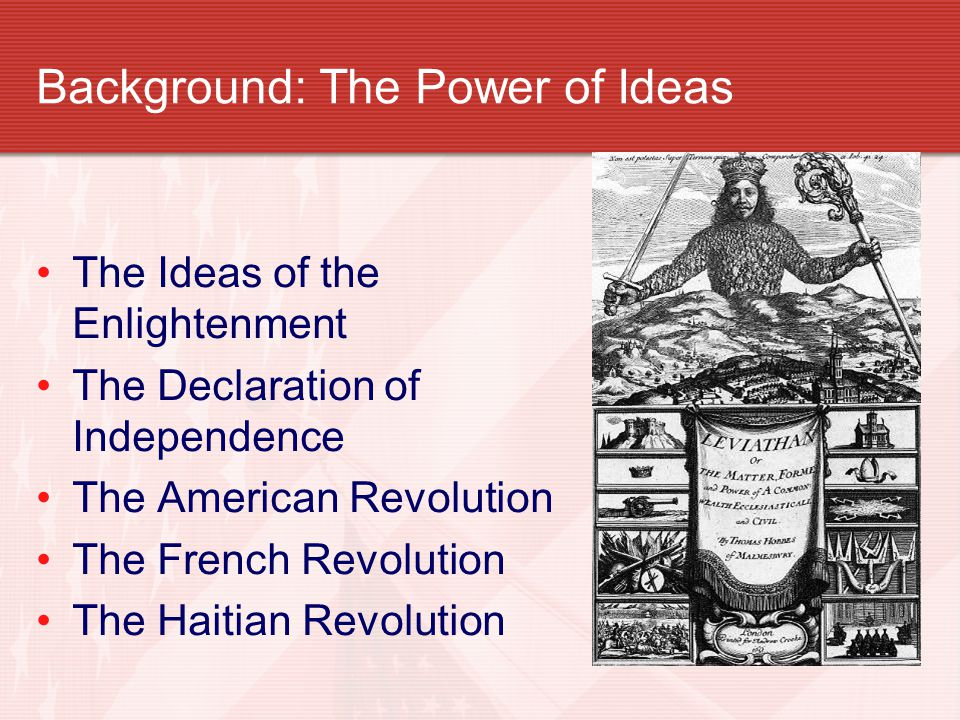 Background: The Power of Ideas