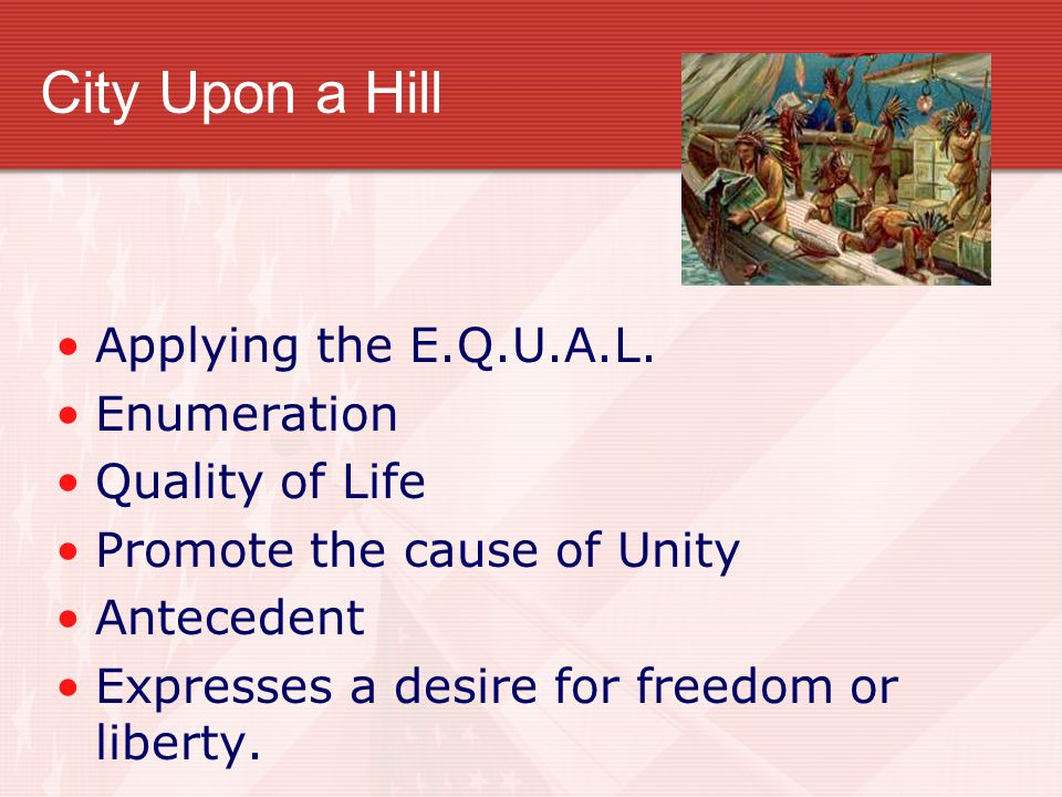 City Upon a Hill Applying the E.Q.U.A.L. Enumeration Quality of Life