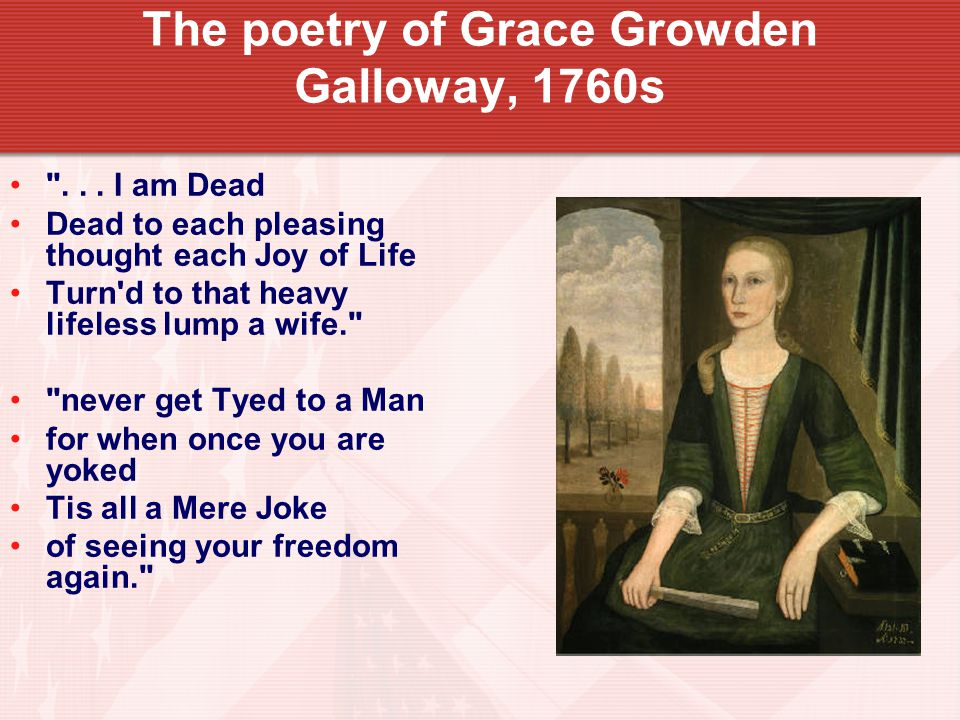 The poetry of Grace Growden Galloway, 1760s