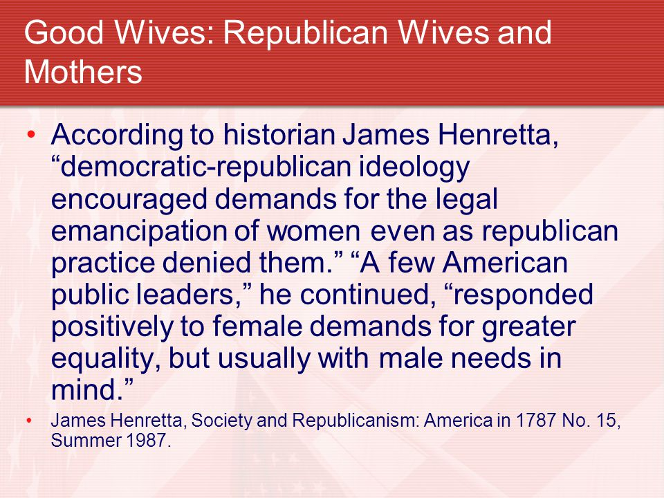 Good Wives: Republican Wives and Mothers