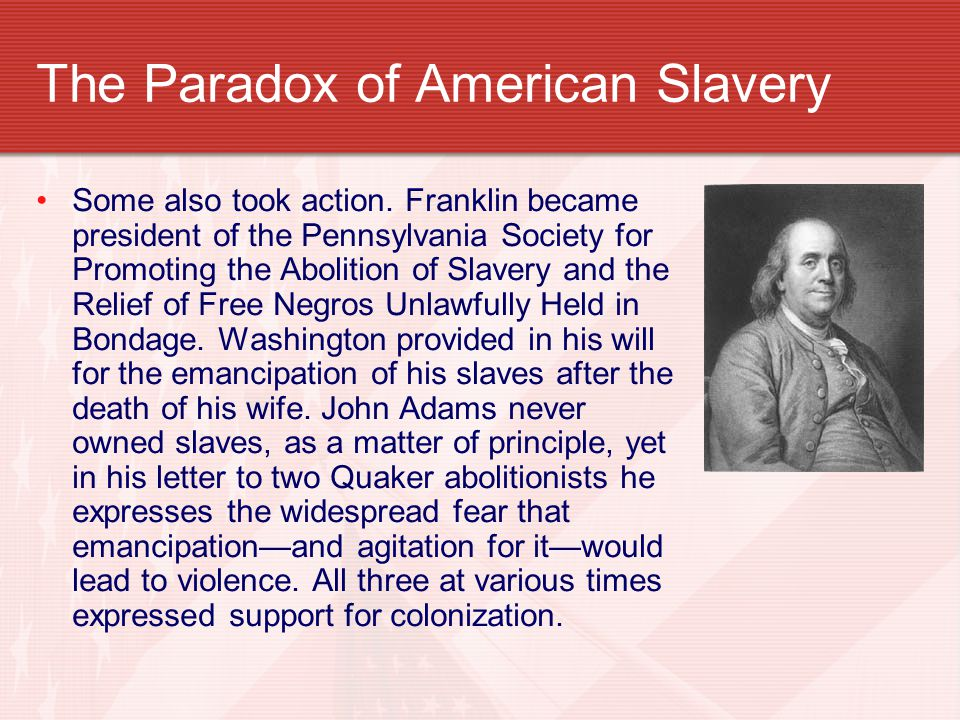 The Paradox of American Slavery