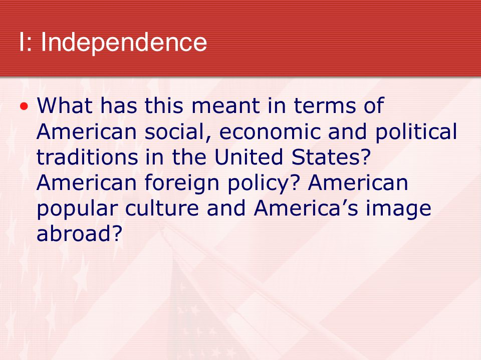 I: Independence