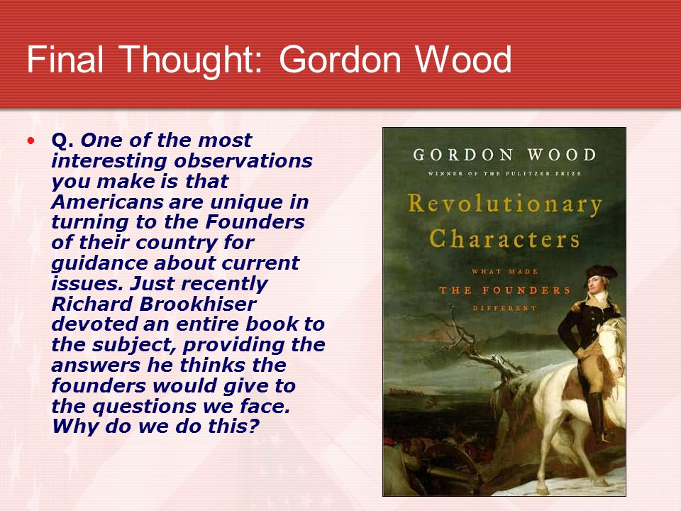 Final Thought: Gordon Wood