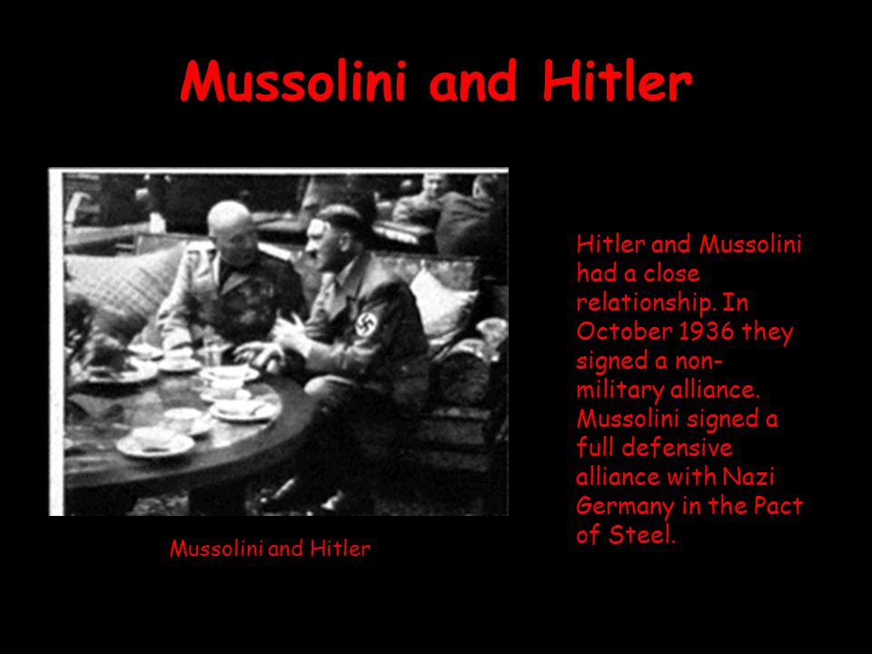 explain the relationship between mussolini and hitler