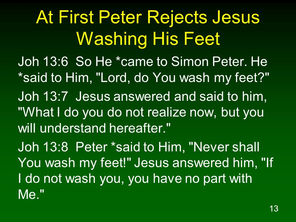 At First Peter Rejects Jesus Washing His Feet