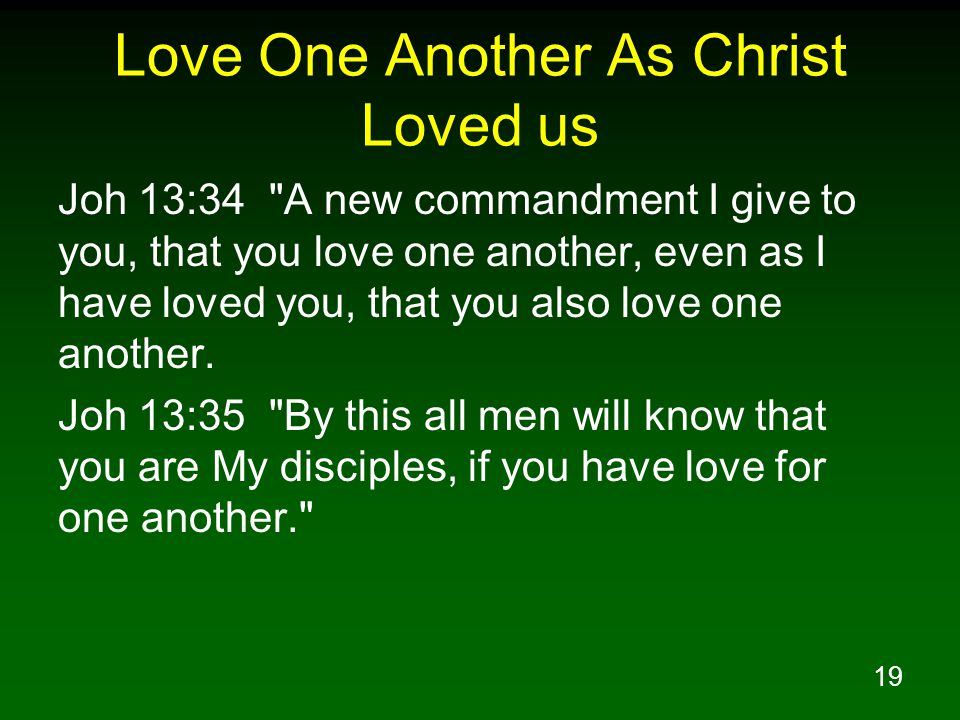 Love One Another As Christ Loved us