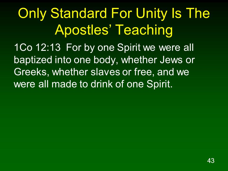 Only Standard For Unity Is The Apostles' Teaching