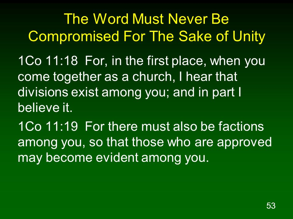 The Word Must Never Be Compromised For The Sake of Unity